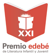 XXI PREMIO EDEBÉ DE LITERATURA INFANTIL Y JUVENIL