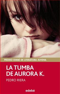 La tumba de Aurora K.