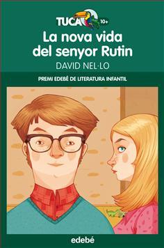 La nova vida del senyor Rutin