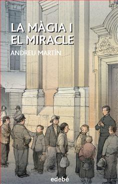 La màgia i el miracle