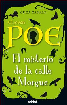 1. El joven Poe: El misterio de la calle Morgue