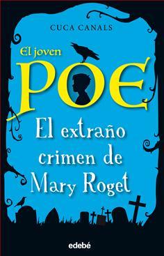 2. El joven Poe: El extraño crimen de Mary Roget