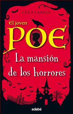 3. El joven Poe: La mansión de los horrores