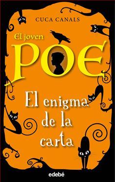 """""""4. El joven Poe: El enigma de la carta"""" de Cuca Canals"""