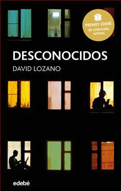 Resultado de imagen de Desconocidos.David Lozano