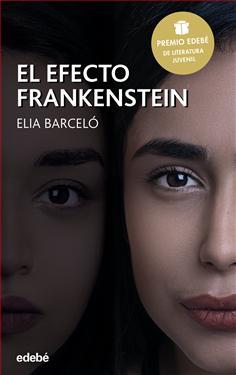 Resultado de imagen de el efecto frankenstein