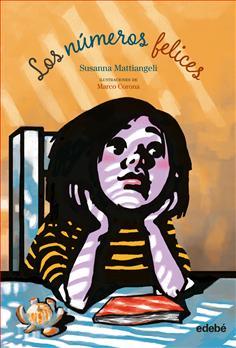 """Los números felices"""" de Susanna Mattiangeli // Grupo Edebé: publicaciones infantiles, juveniles y para adultos"""