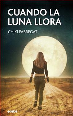 Resultado de imagen de Cuando la Luna llora Chiki Fabregat