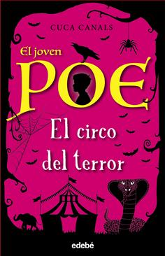 8. El joven Poe: el circo del terror