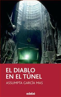 El diablo en el túnel