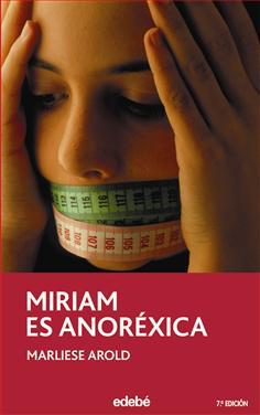Miriam es anoréxica