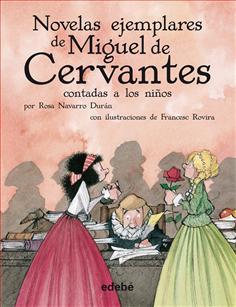 Novelas ejemplares de Miguel de Cervantes (escolar)