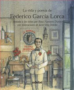 La vida y poesía de Federico García Lorca